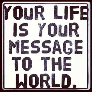 your life message